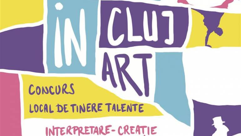 "Înscrie-te la concursul de tinere talente ""In_Cluj_Art"""