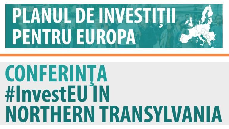 Conferinta #InvestEU in Northern Transylvania
