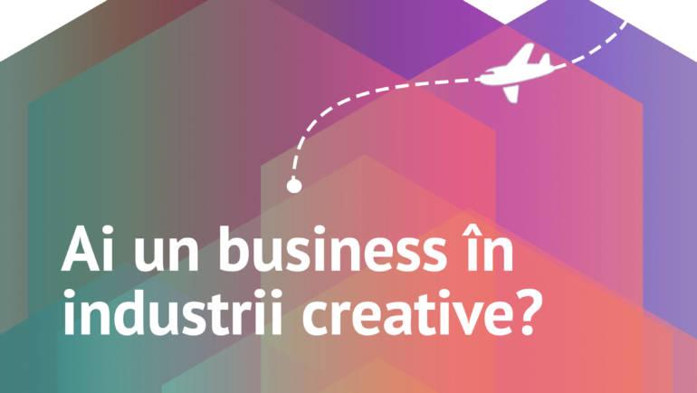 Competiția CREATIVE BUSINESS CUP pentru antreprenorii din industriile creative