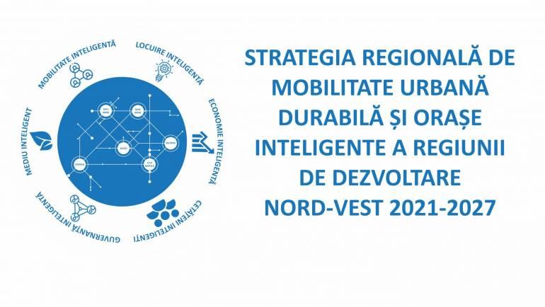 Strategia Regională de Mobilitate Urbană Durabilă și Orașe Inteligente a Regiunii de Dezvoltare Nord-Vest 2021-2027